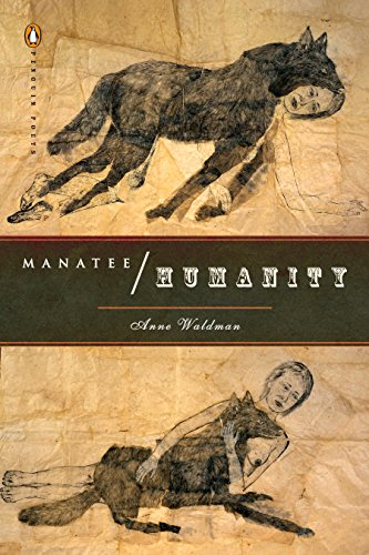 9780143115212: Manatee/Humanity (Penguin Poets)