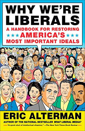 9780143115229: Why We're Liberals: A Handbook for Restoring America's Most Important Ideals