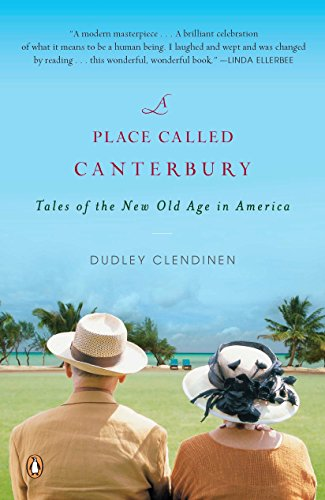 9780143115304: A Place Called Canterbury: Tales of the New Old Age in America