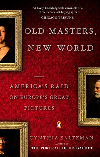 9780143115311: Old Masters, New World: America's Raid on Europe's Great Pictures