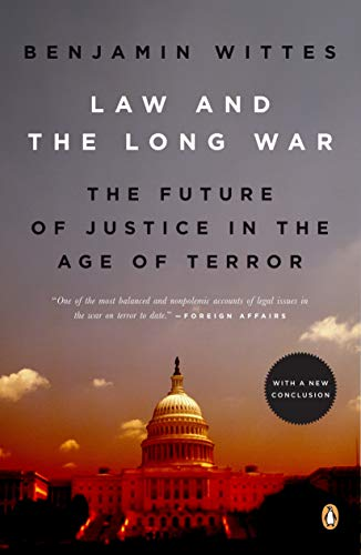 9780143115328: Law and the Long War: The Future of Justice in the Age of Terror