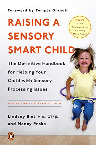 9780143115342: Raising a Sensory Smart Child: The Definitive Handbook for Helping Your Child with Sensory Processing Issues, Revised Edition