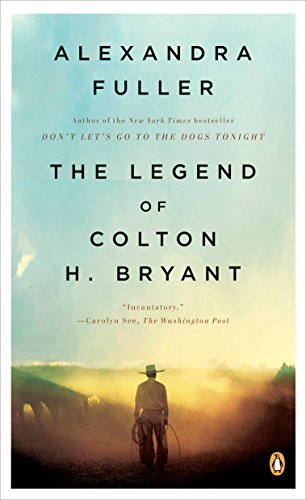 9780143115373: The Legend of Colton H. Bryant
