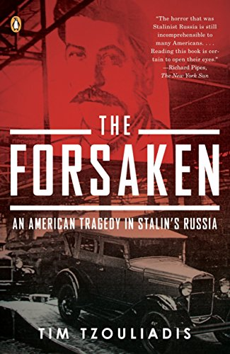 9780143115427: The Forsaken: An American Tragedy in Stalin's Russia