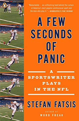 9780143115472: A Few Seconds of Panic: A Sportswriter Plays in the NFL