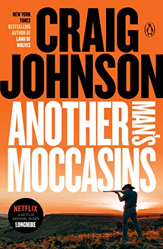 9780143115526: Another Man's Moccasins: A Longmire Mystery