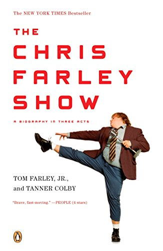 9780143115564: The Chris Farley Show: A Biography in Three Acts