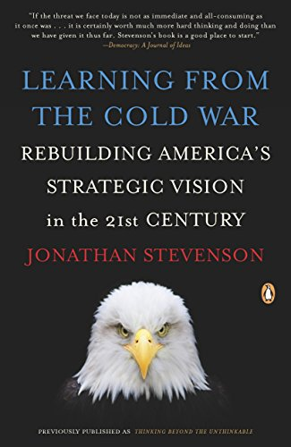 9780143115748: Learning from the Cold War: Rebuilding America's Strategic Vision in the 21st Century