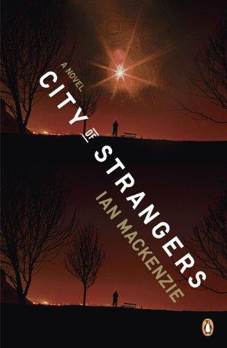 9780143115786: City of Strangers: A Novel