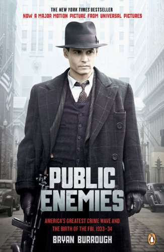9780143115861: Public Enemies: America's Greatest Crime Wave and the Birth of the FBI, 1933-34