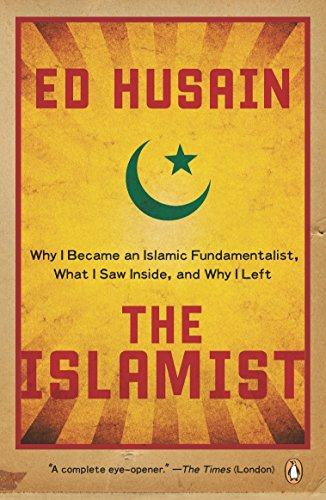 9780143115984: The Islamist: Why I Became an Islamic Fundamentalist, What I Saw Inside, and Why I Left