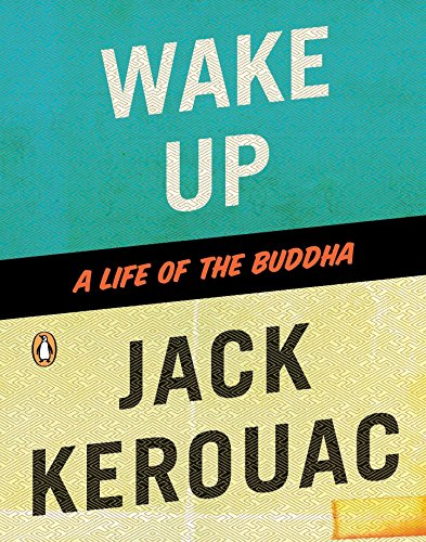 9780143116011: Wake Up: A Life of the Buddha