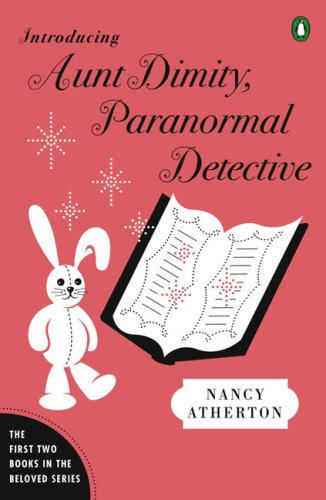 9780143116066: Introducing Aunt Dimity, Paranormal Detective: The First Two Books in the Beloved Series (Aunt Dimity Mystery)