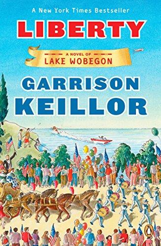 9780143116110: Liberty: A Novel of Lake Wobegon (Lake Wobegon Novels)
