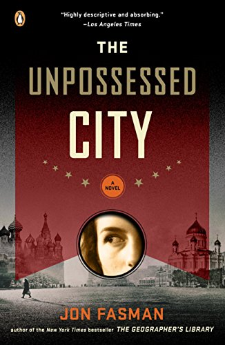 The Unpossessed City: A Novel (0143116150) by Jon Fasman