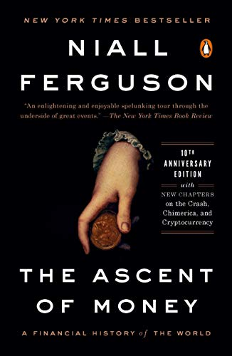 9780143116172: The Ascent of Money: A Financial History of the World