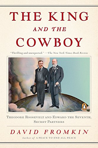 9780143116189: The King and the Cowboy: Theodore Roosevelt and Edward the Seventh, Secret Partners
