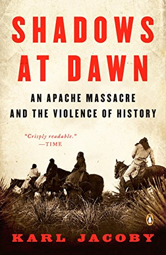 9780143116219: Shadows at Dawn: An Apache Massacre and the Violence of History (The Penguin History of American Life)