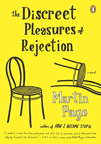 9780143116523: The Discreet Pleasures of Rejection: A Novel