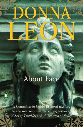 9780143116592: About Face (Commissario Guido Brunetti Mystery)