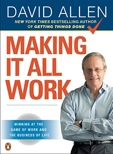 9780143116622: Making It All Work: Winning at the Game of Work and the Business of Life