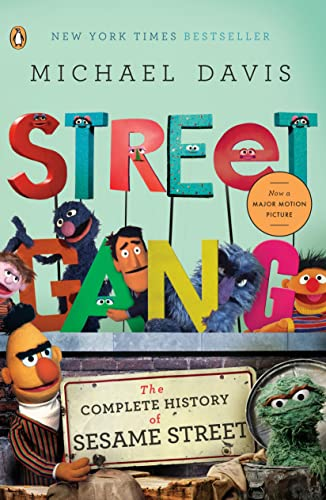 9780143116639: Street Gang: The Complete History of Sesame Street