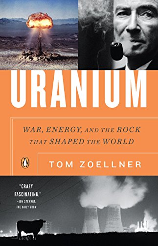 9780143116721: Uranium: War, Energy, and the Rock That Shaped the World