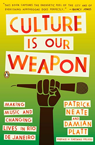 9780143116745: Culture Is Our Weapon: Making Music and Changing Lives in Rio de Janeiro