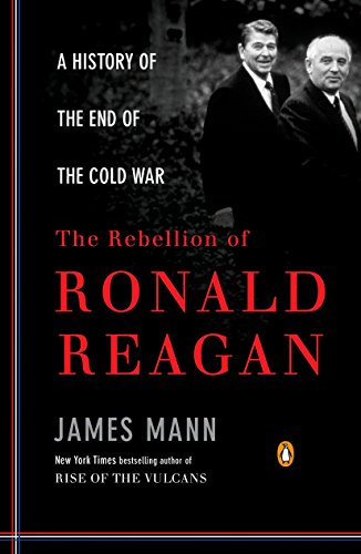 9780143116790: The Rebellion of Ronald Reagan: A History of the End of the Cold War