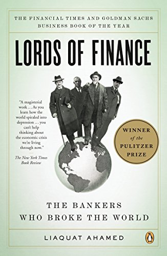 9780143116806: Lords of Finance: The Bankers Who Broke the World