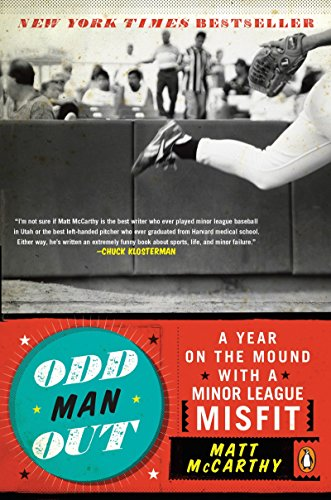 9780143116813: Odd Man Out: A Year on the Mound with a Minor League Misfit