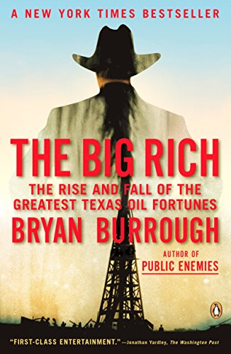9780143116820: The Big Rich: The Rise and Fall of the Greatest Texas Oil Fortunes