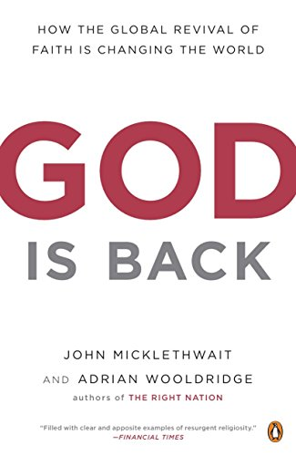 9780143116837: God Is Back: How the Global Revival of Faith Is Changing the World