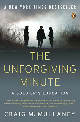 9780143116875: The Unforgiving Minute: A Soldier's Education