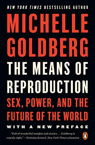 9780143116882: The Means of Reproduction: Sex, Power, and the Future of the World