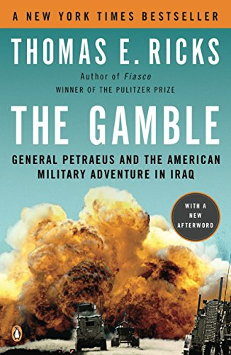 9780143116912: The Gamble: General Petraeus and the American Military Adventure in Iraq