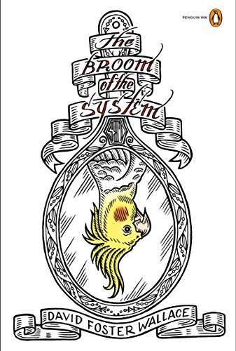 9780143116936: The Broom of the System: A Novel (Penguin Ink)