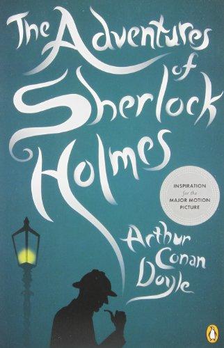 The Adventures of Sherlock Holmes: Sir Arthur Conan