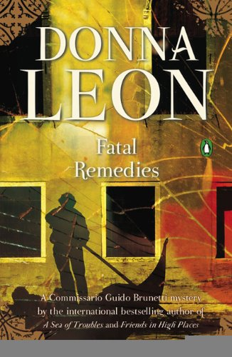 9780143117056: Fatal Remedies (Guido Brunetti, Book 8)