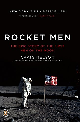 9780143117162: Rocket Men: The Epic Story of the First Men on the Moon