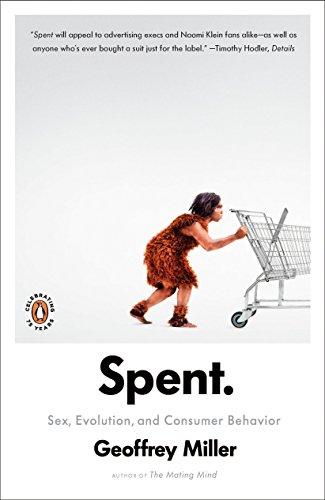 9780143117230: Spent: Sex, Evolution, and Consumer Behavior