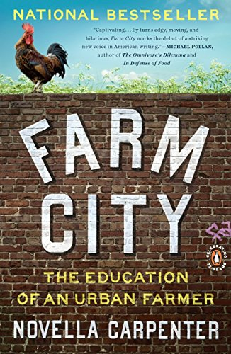 9780143117285: Farm City: The Education of an Urban Farmer