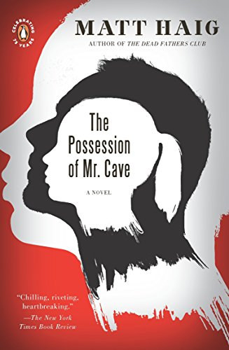 9780143117308: The Possession of Mr. Cave: A Novel