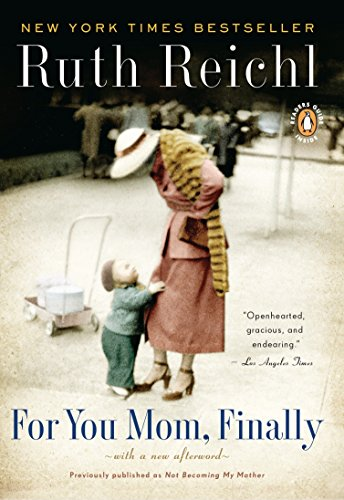9780143117346: For You, Mom. Finally.: Previously published as Not Becoming My Mother