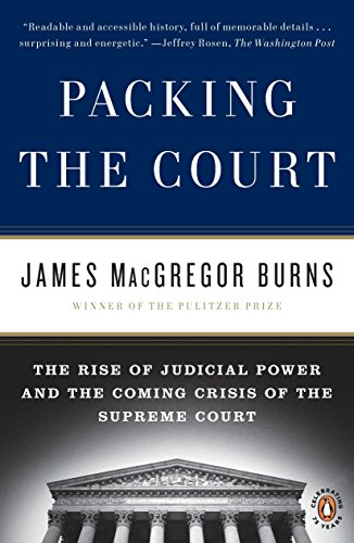 9780143117414: Packing the Court: The Rise of Judicial Power and the Coming Crisis of the Supreme Court