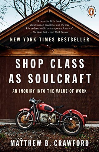 9780143117469: Shop Class as Soulcraft: An Inquiry into the Value of Work