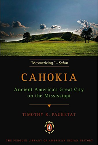 9780143117476: Cahokia: Ancient America's Great City on the Mississippi (Penguin Library of American Indian History (Paperback))