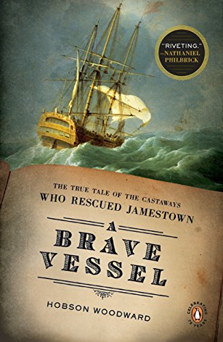 9780143117520: A Brave Vessel: The True Tale of the Castaways Who Rescued Jamestown