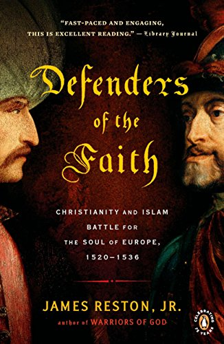 9780143117599: Defenders of the Faith: Christianity and Islam Battle for the Soul of Europe, 1520-1536