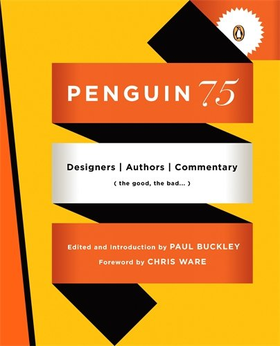 9780143117629: Penguin 75: Designers, Authors, Commentary (the Good, the Bad . . .)